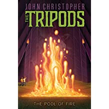The Pool of Fire (The Tripods Book 3)