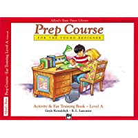 Alfred's Basic Piano Prep Course Activity & Ear Training, Bk A: Universal Edition (Alfred's Basic Piano Library) book cover