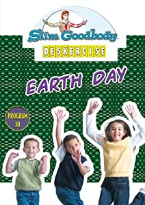 Slim Goodbody Deskercises: Earth Day