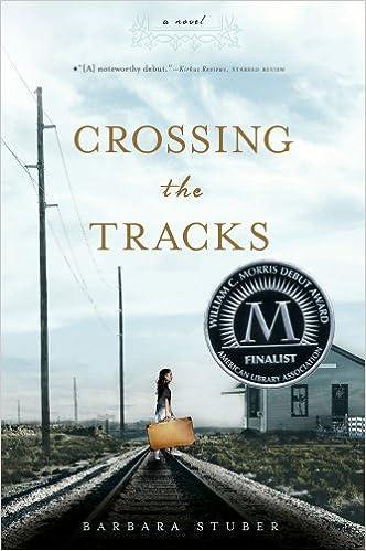 Crossing the Tracks: Barbara Stuber: 9781416997047: Amazon
