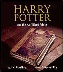 Harry Potter and the Half-Blood Prince (Harry Potter