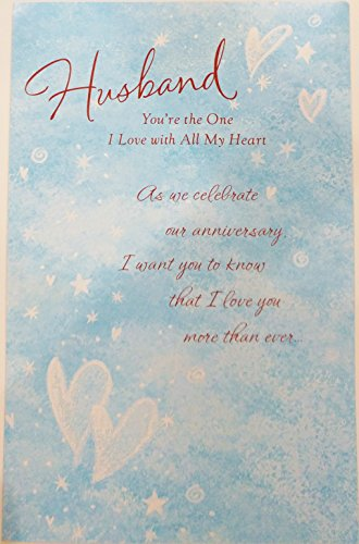 You're the One I Love with All My Heart - Happy Anniversary to Husband from Wife Greeting Card