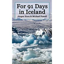 For 91 Days in Iceland
