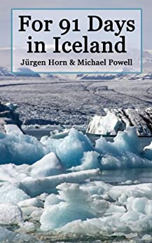 For 91 Days in Iceland by [Powell, Michael]