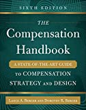 img - for The Compensation Handbook, Sixth Edition: A State-of-the-Art Guide to Compensation Strategy and Design book / textbook / text book