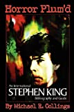 Horror Plum'd, Michael R. Collings and Stephen King, 1892950316