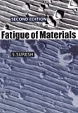Fatigue of Materials (Cambridge Solid State Science Series) Second Edition