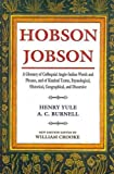 img - for Hobson Jobson: A Glossary of Colloquial Anglo-Indian Words and Phrases, and of Kindred Terms, Etymological, Historical, Geographical, and Discursive book / textbook / text book