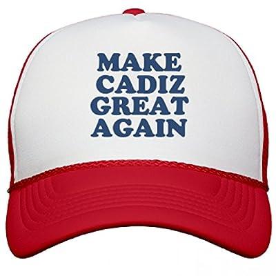 Make Cadiz Great Again Hat: Snapback Mesh Trucker Hat