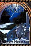 Daughter of Night, Kelley Heckart, 1606593471