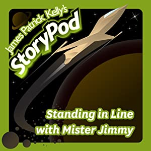Standing in Line with Mister Jimmy Audiobook