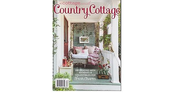 Excellent The Cottage Journal Magazine Country Cottage 2018 Amazon Download Free Architecture Designs Pushbritishbridgeorg