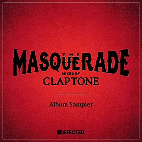 The Masquerade (Mixed by Clapt...