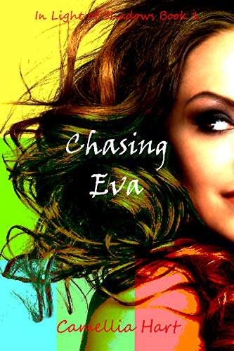 Shadows Stand - Chasing Eva (In Light of Shadows Series Book 1)