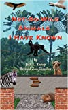 Not-So-Wild Animals I Have Known, Jack L. Throp, 1603640088