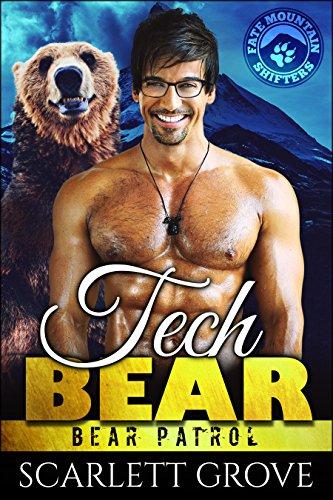 Tech Bear (Bear Shifter Paranormal Romance) (Bear Patrol Book 4)
