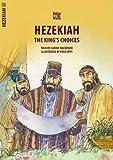 Hezekiah: The King's Choices (Bible Wise)