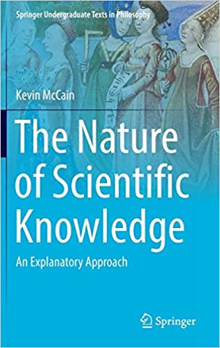 Amazon com: The Nature of Scientific Knowledge: An