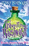 Travelling Backwards, Toby Forward, 1842709615