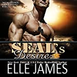 SEAL's Desire: Take No Prisoners Series | Elle James