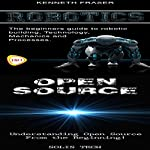 Robotics & Open Source | Kenneth Fraser,Solis Tech