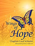 Wings of Hope, Carol Schroder, 1935953036