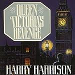Queen Victoria's Revenge | Harry Harrison