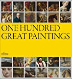One Hundred Great Paintings, Louise Govier, 185709493X
