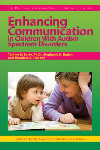 ion in Children With Autism Spectrum Disorders (Practical Strategies Series in Autism Education) ()