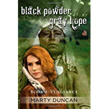 Black Powder, Gray Hope-Book I: Vengeance (a Novel of Civil War Heroes)