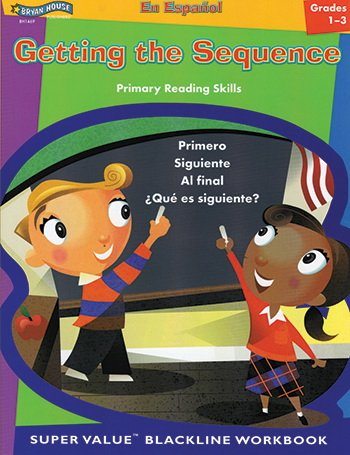 Getting the Sequence (Spanish Version, GR. 1-3)BH1469 (Spanish Edition)