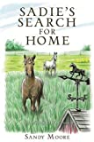 img - for Sadie's Search for Home book / textbook / text book