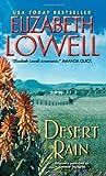 Desert Rain, Elizabeth Lowell, 0380767627