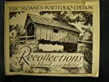 Recollections in Black and White, Eric Sloane, 0308103475