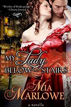 My Lady Below Stairs by [Marlowe, Mia]
