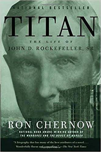 titan the life of john d rockefeller sr ron chernow  titan the life of john d rockefeller sr ron chernow 9781400077304 com books