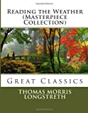 Reading the Weather (Masterpiece Collection), Thomas Morris Longstreth, 1493663615