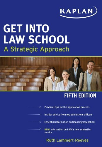 By Ruth Lammert-Reeves: Get Into Law School Fifth (5th) Edition