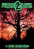 Murder After Dark part 2