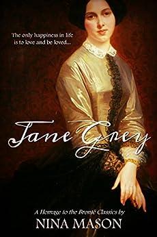 Jane Grey (The Brontë Brothers Book 1) by [Mason, Nina]