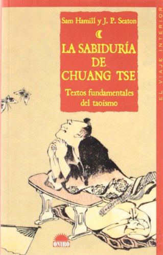 La Sabiduria de Chuang Tse  Textos Fundamentales del Taoismo (Spanish Edition)