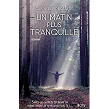 Un matin plus tranquille (French Edition)