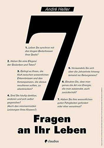 7 Fragen an Ihr Leben