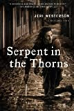 Serpent in the Thorns, Jeri Westerson, 0312649444