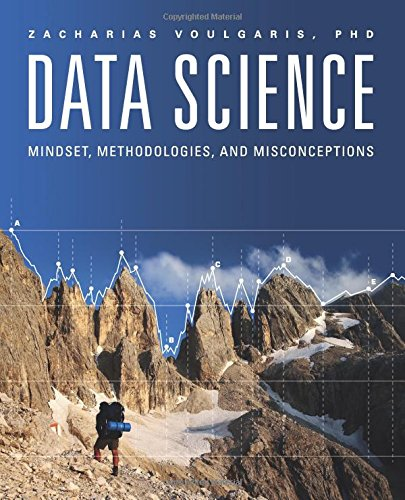 Download Data Science: Mindset, Methodologies, and Misconceptions pdf
