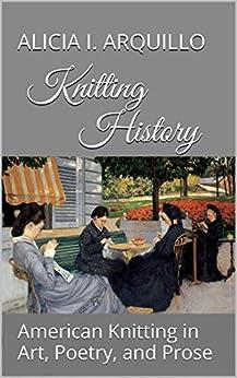 Knitting History American Poetry Prose ebook