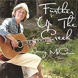 Further Up the Creek by Nancy Mccann
