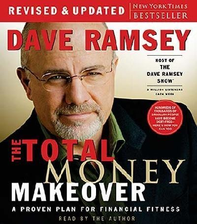 The Total Money Makeover: A Proven Plan for Financial Fitness By Dave Ramsey(A) [Audiobook]