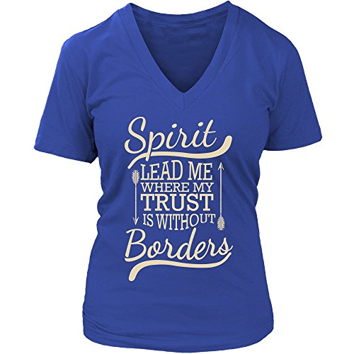 Spirit Lead Me Where My Trust Is Without Borders Christian V-Neck T-Shirt For Men & Women