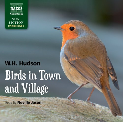 Birds in Town and Village by Naxos AudioBooks